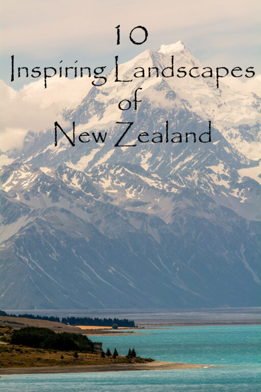 10 Landscapes of New Zealand