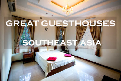 Great Guesthouses in Southeast Asia