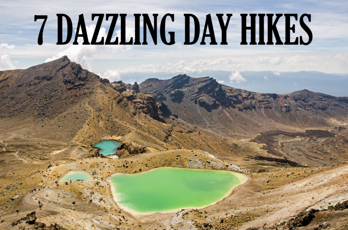 7 Dazzling Day Hikes