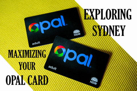 Exploring Sydney - Maximizing your Opal Card