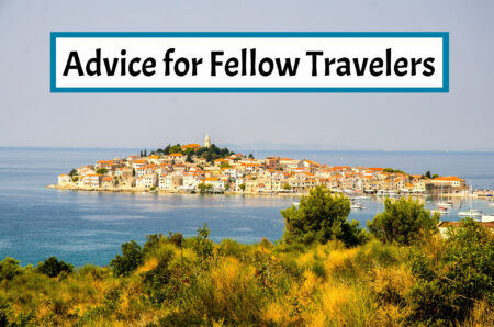 Advice for Fellow Travelers